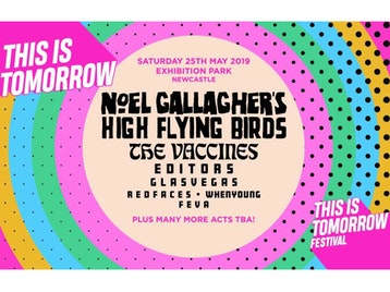 This Is Tomorrow 2019: Noel Gallagher's High Flying Birds, The Vaccines, Editors, Glasvegas, RedFaces, whenyoung, Feva picture