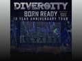 Born Ready - 10 Year Anniversary Tour: Diversity event picture