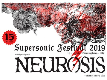 Supersonic Festival 2019: Neurosis, Godflesh, Big Lad, Hey Colossus, Savage Realm, Yob, The Bug, Moor Mother, AJA, Big Joanie, Blanket, CZN, Daniel Higgs, Faten Kanaan, Hen Ogledd, HHY & The Macumbas, Matters, Prison Religion, The Body, Anna Von Hausswolff, Mono (Japan), Body/Vice, Dalek, Haress, Jersualem In My Heart, Pigs Pigs Pigs Pigs Pigs Pigs Pigs, The Seer picture