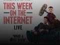 This Week On The Internet Live: WillNE, Stephen Tries event picture