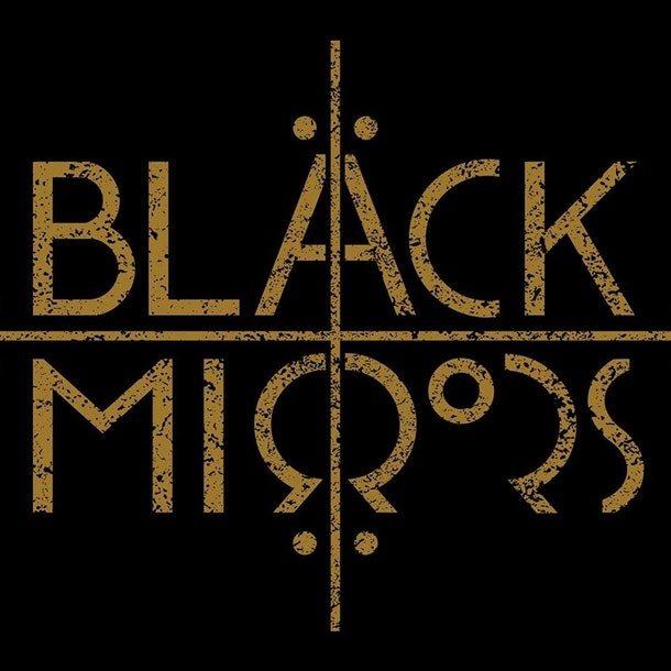 Black Mirrors Tour Dates
