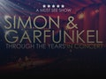 Simon & Garfunkel Through The Years event picture