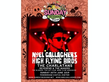 Sunday Sessions Exeter: Noel Gallagher's High Flying Birds, The Charlatans, Reverend And The Makers, The Blinders, The Loft Club picture