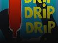 Drip Drip Drip: Pipeline Theatre event picture