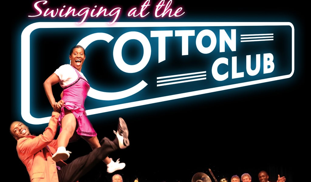 Swinging At The Cotton Club Tickets Nottingham Playhouse
