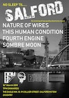 Flyer thumbnail for No Sleep Til Salford: Nature Of Wires, This Human Condition, Fourth Engine, Sombre Moon