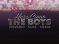 Here Come The Boys: Giovanni Pernice, Aljaz Skorjanec, Gorka Marquez event picture