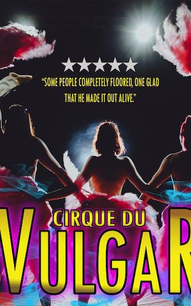 Cirque du Vulgar Tour Dates