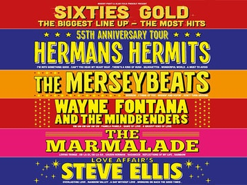 Sixties Gold 55th Anniversary Tour: Sixties Gold, Hermans Hermits, The Merseybeats, Wayne Fontana, Marmalade, Steve Ellis picture