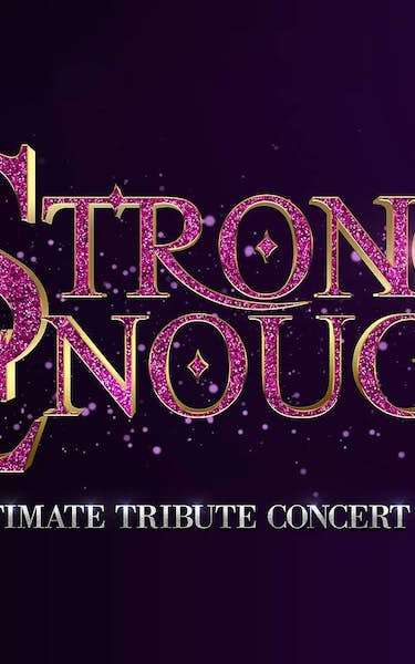 Strong Enough - Tribute Concert To Cher