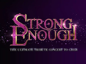 Strong Enough - Tribute Concert To Cher picture