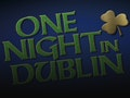 One Night In Dublin event picture