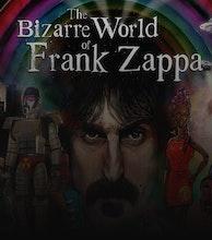 The Bizarre World of Frank Zappa artist photo