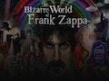 The Bizarre World of Frank Zappa event picture