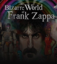 The Bizarre World of Frank Zappa artist photo