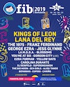 Flyer thumbnail for FIB Benicassim Festival 2019: Kings Of Leon, Lana Del Rey, The 1975, Franz Ferdinand, George Ezra, La Maravillosa Orquesta Del Alcohol, Jess Glynne, La M.O.D.A, Blossoms, You Me At Six & more
