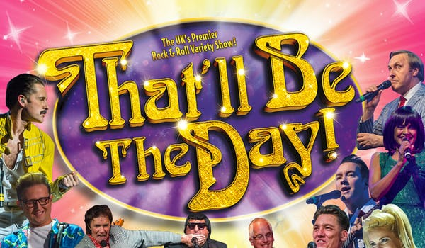 That'll Be The Day Tour Dates