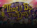 That'll Be The Day Christmas Show: That'll Be The Day (Touring) event picture