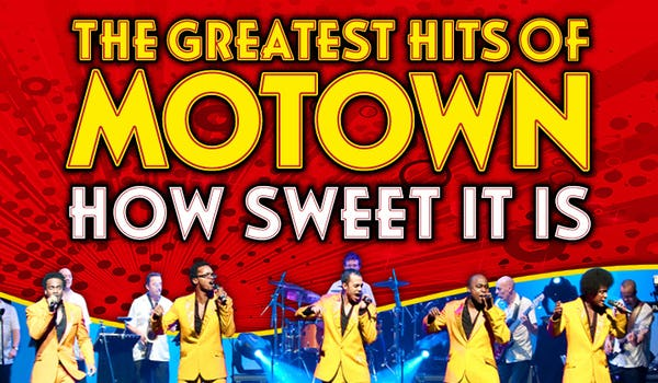 How Sweet It Is - The Greatest Hits of Motown