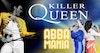 Flyer thumbnail for Killer Queen, ABBA Mania