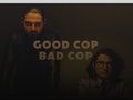 Good Cop Bad Cop event picture