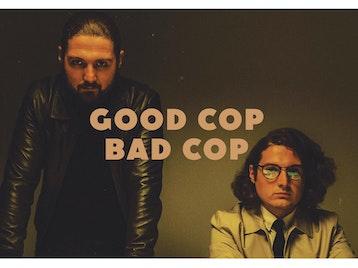Good Cop Bad Cop picture