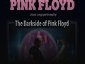The Great British Pink Floyd Show: The Darkside of Pink Floyd event picture