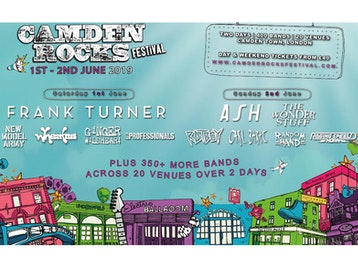 Camden Rocks Festival 2019 - Frank Turner, New Model Army, Wheatus, Ash, Rat Boy & many more: Frank Turner, New Model Army, Wheatus, Ginger Wildheart, The Professionals, Pretty Vicious, Milk Teeth, Angelic Upstarts, Rascalton, Asylums, Loathe, The Hyena Kill, Riskee & the Ridicule, Fine Creatures, Phoxjaw, Black Futures, Funeral Shakes, Flight Brigade, The Wild Things, Faers, Waco, Coast To Coast, The Five Hundred, Wild Front, No Violet, Lebrock, Sick Love, Knocksville, Alexis Kings, Thunder on The Left, Rich Ragany & the Digressions, David Stevens And The Beguiled, Bexatron, Pet Needs, This Year's Ghost, Mick O'Toole, The Idol Dead, Juicebox, Albany, Matty James Cassidy, Man The Lifeboats, Weekend Recovery, Dead At Eleven, Lunar Echoes, Playmaker, Unknown Chapters, As Sirens Fall, The Black Roses, Cavalcade, Plain Sails, Angerland, Late Night Legacy, Ash, The Wonder Stuff, Rat Boy, Carl Barat, Raging Speedhorn, The Virginmarys, The Last Internationale, REWS, Annabel Allum, Press To MECO, Hands Off Gretel, Flesh Tetris, Saint Agnes, Indian Queens, Exist Immortal, Eliza & The Bear, King Creature, Death Remains, The Skinner Brothers, Lock, Deux Furieuses, Joanovarc, Black Orchid Empire, Colt 48, Oxygen Thief, Healthy Junkies, Lots Holloway, Janus Stark, Colt 45, Apollo Junction, Mellor, Luke Rainsford, Tokyo Taboo, The Dirty Strangers, Living On Universal Denial, The Muffin Heads, Glossii, Toffees, River Hounds, Flavour Nurse, Bugeye, Rhyn, Black Sixteen, 10 Gauge, Panic Island, L Sicario, Arcane Militia, Repair to Ruin, DAM_FINO, Lighthouse, At The Sun, Jonny Weathers And Cosmic Scream, The Silver Bayonets, Brightlight City, Two Year Break, Maxx Palmer, Lee Pa++erson, The Gulps, Youth Illusion, Indya, The Good Tenants, THECITYISOURS, The Men That Will Not Be Blamed For Nothing, Sœur, B*tch Falcon, The SoapGirls, Wood Burning Savages, Bang Bang Romeo, Big Boy Bloater & The Limits, Richie Ramone, Random Hand, Discharge, Area 11, Sonic Boom Six, Chamberlain, [spunge], W