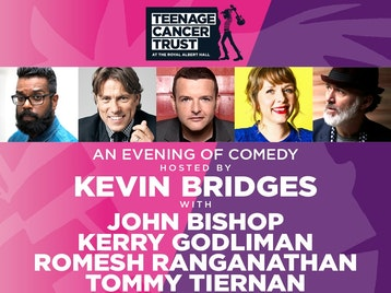 Teenage Cancer Trust At The Royal Albert Hall - An Evening Of Comedy: Kevin Bridges, John Bishop, Kerry Godliman, Romesh Ranganathan, Tommy Tiernan picture