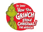 Dr. Seuss' How The Grinch Stole Christmas! The Musical (Touring) artist photo