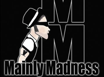 Mainly Madness picture