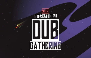 International Dub Gathering 2019: 48 Roots Sound System, Adala Ft King Siva & Kikinho, Channel One Sound System, Charlie P Boxman Recs Set, Claire Angel, Danny T & Tradesman, DJ David Katz, Dennis Alcapone, Digital Dubs Ft Junior Dread, Emeterians In Dub, Freedom Vibration Sound System, Greenlight Ft Macky Banton & Charlie P, Iration Steppas Sound System, Jah Life International Sound System, Johnny Clarke, Kanka 2019 Only Date In Spain, King Earthquake Sound System, Kode9, Mad Professor Vs Scientist Dubmasters Soundclash, Martin Campbell, Mexican Stepper, Radikal Guru Ft Parly B, Ras Digby, Roberto S�nchez Ft Shanti Yalah, Sanga Mama Africa, Shere Khan Ft Uk Principal, Sinai Sound System, Suns Of Dub Ft Earl 16, The Bug, Wandem Sound Ft The Hornsmen Section picture