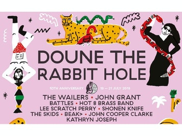 Doune The Rabbit Hole: The Wailers, John Grant, Battles, Hot 8 Brass Band, Lee 'Scratch' Perry, Shonen Knife, The Skids, BEAK>, Dr John Cooper Clarke, Kathryn Joseph, Simian Mobile Disco, And So I Watch You From Afar, Bombskare, Lankum, Tom McGuire & The Brassholes, Mono (Japan), Robin McAlphine, Beans on Toast, Will Varley, Free Love, Steve Davis, Kavus Torabi, Fat Suit, Heir Of The Cursed, Serafyn, Paws, Yama Warashi, Honey Farm, Scalping, Glad Community Choir Sing Paul Simon, Melisa Kelly And The Smokin' Crows, Awry, Luna Neptune, Clara Ponsati, Chango Munks, Yoko Pwno, The Trad Project, Faith Eliott, Burd Ellen, Chuchoter, Maranta, Callum Easter, Avocet, Super Inuit, Paul Kavanah, Broken Chanter, Current Affairs, Toria Garbutt, The Banjo Lounge 4, St.Martiins, Kaputt, Paddy Steer, Bell Lungs, Sister Sledge, Hawkwind, The Damned, Asian Dub Foundation, Blanck Mass, Gwenno, Niteworks, Tiny Ruins, C Duncan picture