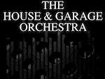 The House & Garage Orchestra artist photo