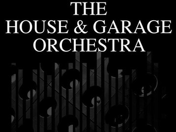 The House & Garage Orchestra picture
