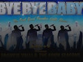 Live Promotions: Bye Bye Baby event picture