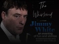 An Evening With: Jimmy White event picture