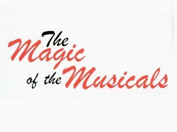 The Magic Of Musicals picture