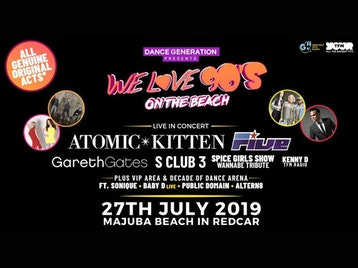 We Love 90s On The Beach: Atomic Kitten, FIVE, Gareth Gates, S Club Party, Wannabe – The Spice Girls Show, Kenny D, Sonique, Baby D, Public Domain, Altern-8 picture