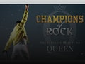 Champions of Rock - The Ultimate Tribute To Queen event picture