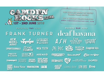 Camden Rocks Festival 2019: Frank Turner, Deaf Havana, New Model Army, Wheatus, Ginger Wildheart, The Professionals, Pretty Vicious, Milk Teeth, Angelic Upstarts, Rascalton, Asylums, Loathe, The Hyena Kill, Riskee & the Ridicule, Fine Creatures, Phoxjaw, Black Futures, Funeral Shakes, Flight Brigade, The Wild Things, Faers, Waco, Coast To Coast, The Five Hundred, Wild Front, No Violet, Lebrock, Sick Love, Knocksville, Alexis Kings, Thunder on The Left, Rich Ragany & the Digressions, David Stevens And The Beguiled, Bexatron, Pet Needs, This Year's Ghost, Mick O'Toole, The Idol Dead, Juicebox, Albany, Matty James Cassidy, Man The Lifeboats, Weekend Recovery, Dead At Eleven, Lunar Echoes, Playmaker, Unknown Chapters, As Sirens Fall, The Black Roses, Cavalcade, Plain Sails, Angerland, Late Night Legacy, Ash, The Wonder Stuff, Rat Boy, Carl Barat, Raging Speedhorn, The Virginmarys, The Last Internationale, REWS, Annabel Allum, Press To MECO, Hands Off Gretel, Flesh Tetris, Saint Agnes, Indian Queens, Exist Immortal, Eliza & The Bear, King Creature, Death Remains, The Skinner Brothers, Lock, Deux Furieuses, Joanovarc, Black Orchid Empire, Colt 48, Oxygen Thief, Healthy Junkies, Lots Holloway, Janus Stark, Colt 45, Apollo Junction, Mellor, Luke Rainsford, Tokyo Taboo, The Dirty Strangers, Living On Universal Denial, The Muffin Heads, Glossii, Toffees, River Hounds, Flavour Nurse, Bugeye, Rhyn, Black Sixteen, 10 Gauge, Panic Island, L Sicario, Arcane Militia, Repair to Ruin, DAM_FINO, Lighthouse, At The Sun, Jonny Weathers And Cosmic Scream, The Silver Bayonets, Brightlight City, Two Year Break, Maxx Palmer, Lee Pa++erson, The Gulps, Youth Illusion, Indya, The Good Tenants, THECITYISOURS, The Men That Will Not Be Blamed For Nothing, Sœur, B*tch Falcon, The SoapGirls, Wood Burning Savages, Bang Bang Romeo, Big Boy Bloater & The Limits, Richie Ramone, Random Hand, Discharge, Area 11, Sonic Boom Six, Chamberlain, [spunge], Warrior Soul, Lotus Eater, Bad Touch, SHVPES, The Bott