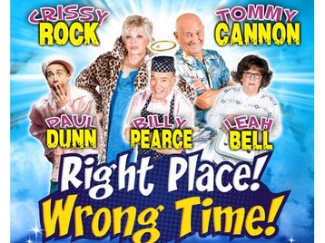 Right Place Wrong Time (Touring), Crissy Rock, Tommy Cannon, Paul Dunn, Billy Pearce, Leah Bell picture
