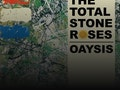 The Total Stone Roses, Oaysis event picture