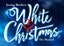 PRESALE: Get Irving Berlin's White Christmas tickets - 4 days early!