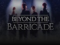 Beyond The Barricade (Touring) event picture