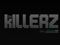 The Killerz event picture