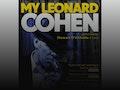My Leonard Cohen: Stewart D'Arrietta event picture