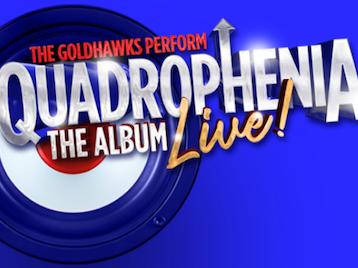 Quadrophenia The Album - Live!: The Goldhawks picture