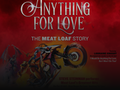 Steve Steinman's Anything For Love - The Meat Loaf Story event picture