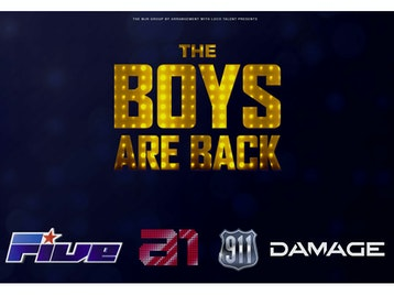 The Boys Are Back: FIVE, A1, 911, Damage picture